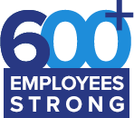 600+ Employees Strong